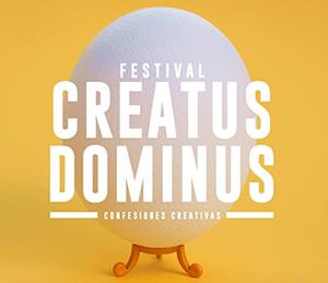 Creatus Dominus 2017, el festival de disseny i creativitat amb #algoqueconfesar