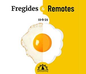 CREATUS DOMINUS 2021: Fregides & Remotes